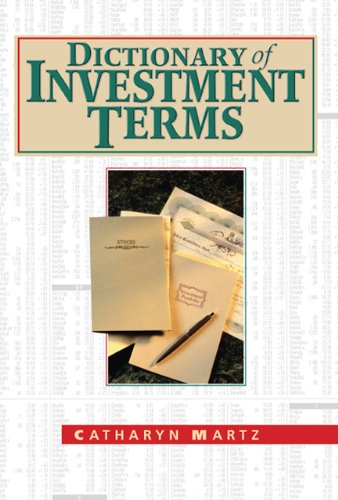 Dictionary of Investment Terms