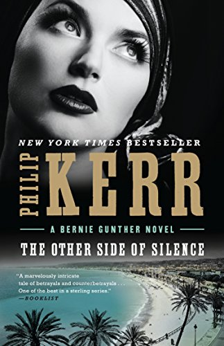 The Other Side of Silence (Bernie Gunther Book 11)