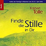 Finde die Stille in dir: Audios der Vorträge in München vom 20./21. April 2002