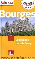 Petit Futé Bourges : Ecapades dans le Berry