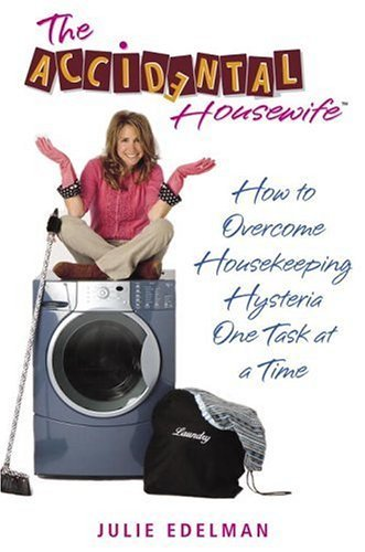 The accidental housewife kindle edition by julie edelman crafts the accidental housewife by edelman julie fandeluxe Choice Image