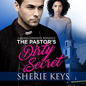The Pastor's Dirty Secret Audiobook