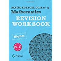 Revise Edexcel GCSE (9-1) Mathematics Higher Revision Workbook: for the (9-1) qualifications