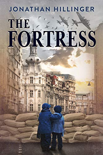 The Fortress: A Historical Fiction Novel Based On A WW2 True Story
