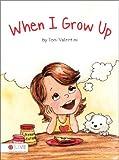 When I Grow Up, Toni Valentini, 1604624663