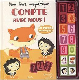 Mon Livre Magnetique Compte Avec Nous 9782753028777