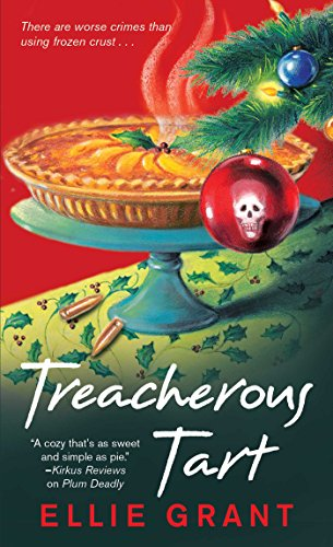 Treacherous Tart (PIE IN THE SKY MYSTERIES Book 2) by [Grant, Ellie]