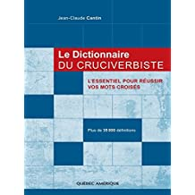 Le Dictionnaire du cruciverbiste (LANGUE ET CULTU) (French Edition)