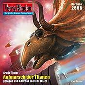 Aufmarsch der Titanen (Perry Rhodan 2588) | Arndt Ellmer