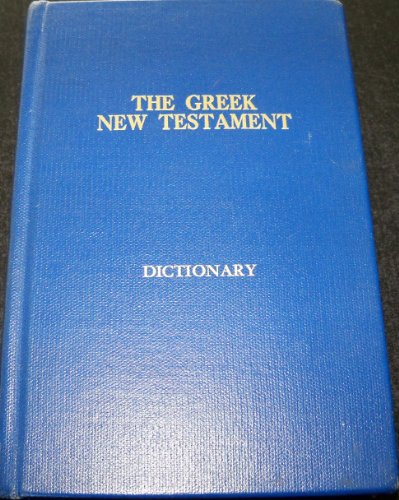 THE GREEK NEW TESTAMENT third edition