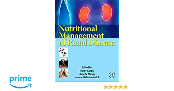 Nutritional Management Of Renal Disease 9780123919342 Medicine