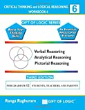 Critical Thinking and Logical Reasoning Workbook-6, Ranga Raghuram, 1494832445