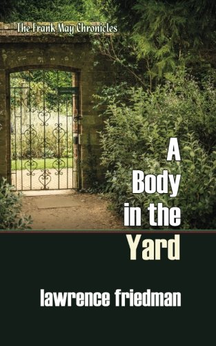 A Body in the Yard (The Frank May - Alto Palo Stanford