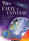 img - for Earth and the Universe (World of Wonder) book / textbook / text book