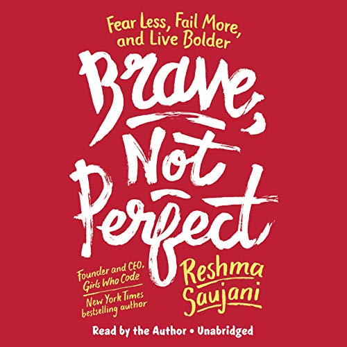 Pdf Self-Help Brave, Not Perfect: Fear Less, Fail More, and Live Bolder