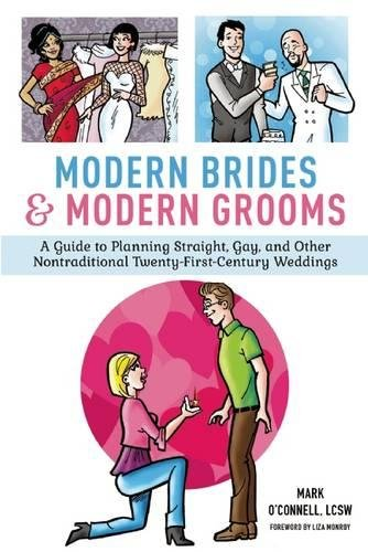 Modern Brides & Modern Grooms: A Guide to Planning Straight, Gay, and Other Nontraditional Twenty-First-Century - Swatch Online Store