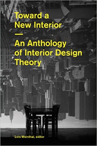 Amazon Toward A New Interior 9781616890308 Lois Weinthal Books