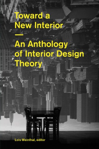 toward-a-new-interior-an-anthology-of-interior-design-theory