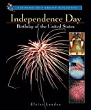Independence Day, Elaine Landau, 0766015718