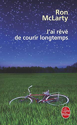J AI Reve de Courir Longtemps (Le Livre de Poche): Amazon ...