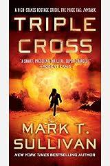 Triple Cross Kindle Edition