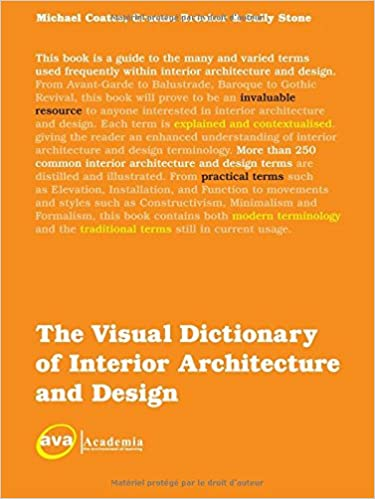 Marvelous The Visual Dictionary Of Interior Architecture And Design (Visual  Dictionaries): Michael Coates, Graeme Brooker, Sally Stone: 9782940373802:  Amazon.com: ...