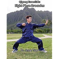 Qigong Essentials: Eight Piece Brocades