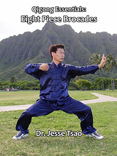Qigong Essentials: Eight Piece Brocades by