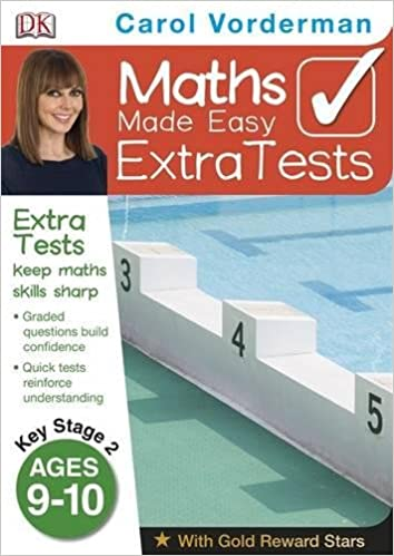 Maths Made Easy Extra Tests Age 9 10 Carol Vorderman S Maths Made Easy Vorderman Carol 9781409323662 Amazon Com Books