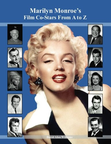 Download Marilyn Monroe's Film Co-Stars From A to Z ebook