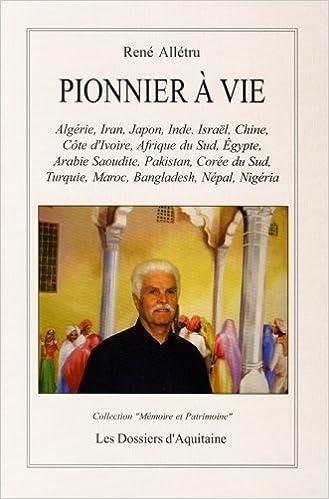 Download Pionnier à vie pdf, epub