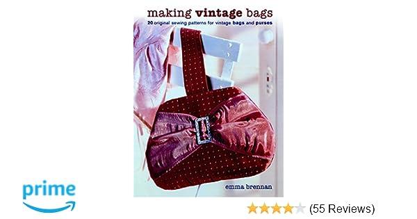 Making Vintage Bags 20 Original Sewing Patterns For Vintage Bags