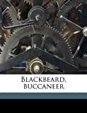 Blackbeard, Buccaneer, Ralph Delahaye Paine and Frank Earle Schoonover, 1171606214