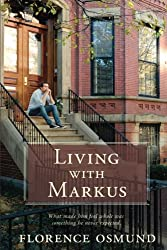 Living with Markus