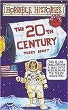 Twentieth Century (Horrible Histories)
