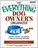 The Everything Dog Owner's Organizer, Kim Campbell Thornton, 159869099X