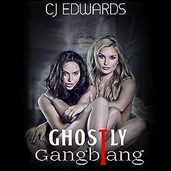 Ghostly Gangbang