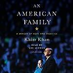 An American Family: A Memoir of Hope and Sacrifice | Khizr Khan