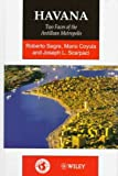img - for Havana: Two Faces of the Antillean Metropolis (World Cities Series) by Roberto Segre (1997-08-30) book / textbook / text book