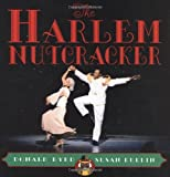 img - for The Harlem Nutcracker: Picture Book book / textbook / text book
