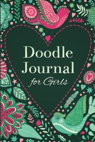 Doodle Journal for Girls: Write and Draw Diary