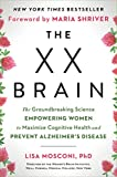 The XX Brain: The Groundbreaking Science Empowering