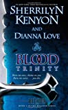 Blood Trinity, Sherrilyn Kenyon and Dianna Love, 1439155828