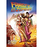 [ Fanboys vs. Zombies, Volume 3 (Fanboys vs. Zombies #03) by Humphries, Sam ( Author ) Oct-2013 Paperback ]