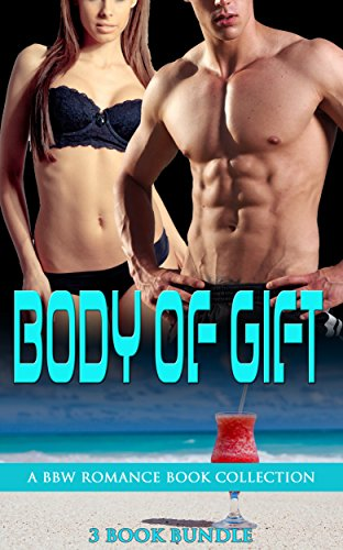 Body of Gift: A BBW Romance Book Collection