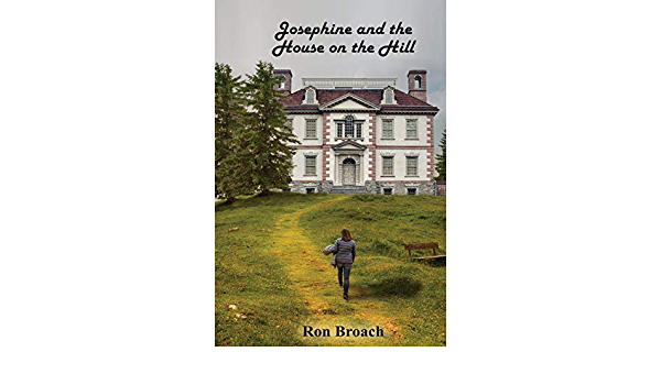 Josephine and the House on the Hill (English Edition) eBook ...