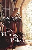 Image of The Plantagenet Prelude (Plantagenet Saga)