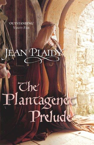 The Plantagenet Prelude (Plantagenet Saga)
