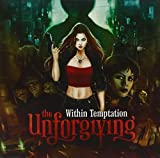 The Unforgiving by Within Temptation (2011-03-29)