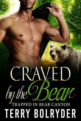 Craved by the Bear (Trapped in Bear Canyon Book 2) ()